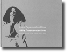 Leda Papaconstantinou - Performance, Film, Video 1969-2004